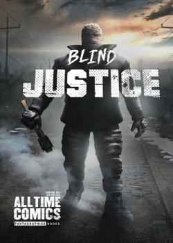 All Time Comics: Blind Justice (2017)