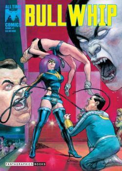 All Time Comics: Bullwhip (2017)