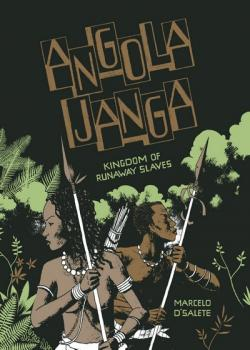Angola Janga: Kingdom of Runaway Slaves (2019)