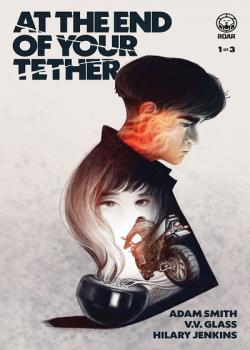 At the End of Your Tether (2019)