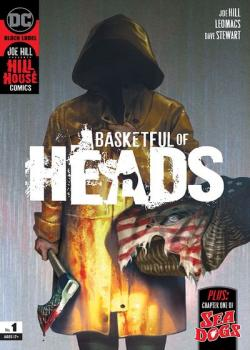 Basketful of Heads (2019-)