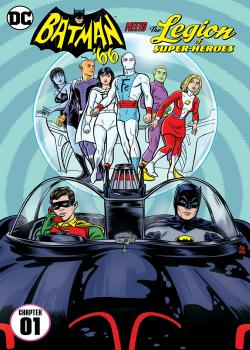 Batman '66 Meets the Legion of Super-Heroes (2017-)