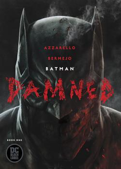 Batman: Damned (2018-)