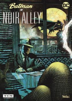 Batman In Noir Alley (2017)