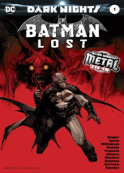 Batman: Lost (2017-)