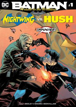 Batman: Prelude to the Wedding: Nightwing vs. Hush (2018-)
