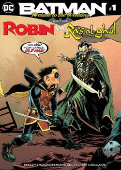 Batman: Prelude to the Wedding: Robin vs. Ra