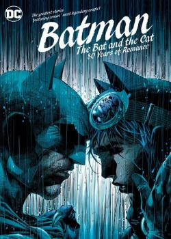 Batman: The Bat and the Cat: 80 Years of Romance (2020)