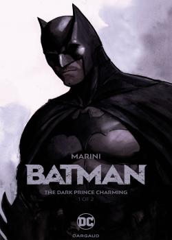 Batman: The Dark Prince Charming (2017-)
