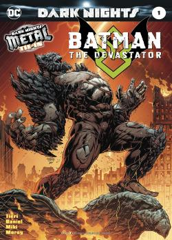Batman: The Devastator (2017-)