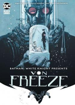 Batman: White Knight Presents Von Freeze (2019)