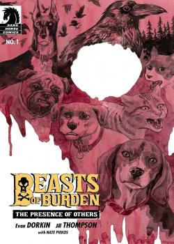 Beasts of Burden: The Presence of Others (2019-)