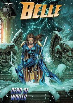 Belle: Dead of Winter (2021-)