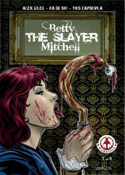 Betty 'The Slayer' Mitchell (2018)