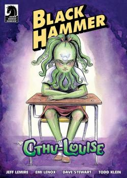 Black Hammer: Cthu-Louise (2018)