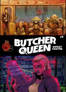 Butcher Queen (2019-)