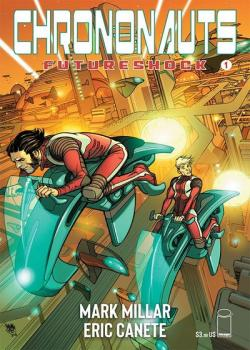 Chrononauts: Futureshock (2019-)