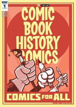 Comic Book History of Comics: Comics For All (2017)