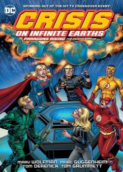 Crisis on Infinite Earths: Paragons Rising The Deluxe Edition (2020)