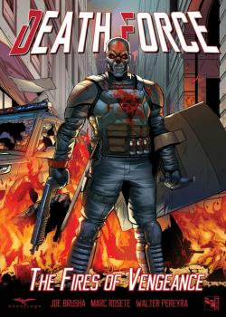 Death Force: The Fires of Vengeance (2017)