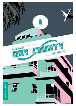 Dry County (2018-)