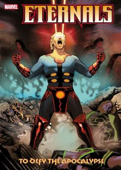 Eternals: To Defy The Apocalypse (2021)