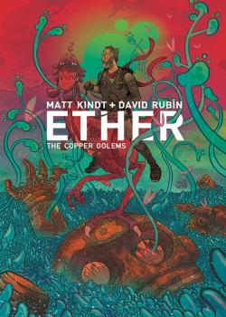 Ether: Copper Golems (2018-)