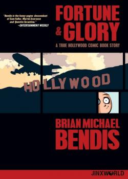 Fortune and Glory: A True Hollywood Comic Book Story (2019)