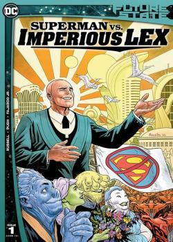 Future State: Superman vs. Imperious Lex (2021-)