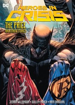 Heroes in Crisis: The Price and Other Stories (2019)