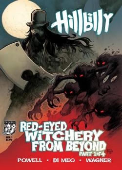 Hillbilly: Red-Eyed Witchery From Beyond (2018-)