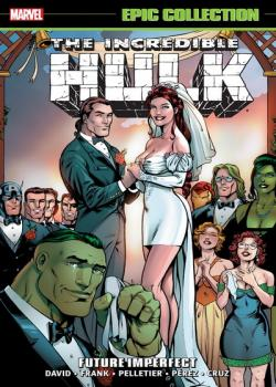 Incredible Hulk Epic Collection: Future Imperfect (2017)
