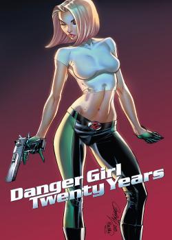 J. Scott Campbell's Danger Girl: 20th Anniversary! (2018)