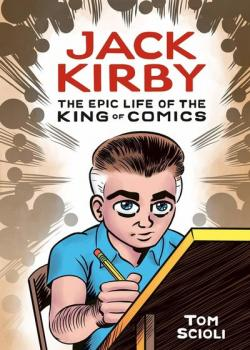 Jack Kirby: The Epic Life of the King of Comics (2020)