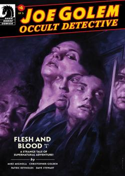Joe Golem: Occult Detective-- Flesh and Blood (2017)