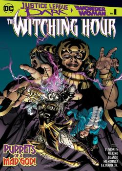 Justice League Dark and Wonder Woman: The Witching Hour (2018-)