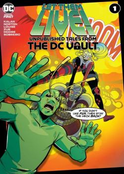 Let Them Live!: Unpublished Tales From The DC Vault (2021-)