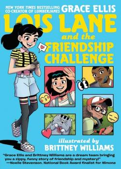 Lois Lane and the Friendship Challenge (2020)