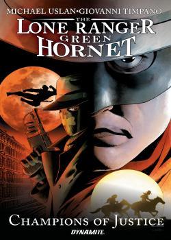 Lone Ranger / Green Hornet:正义冠军