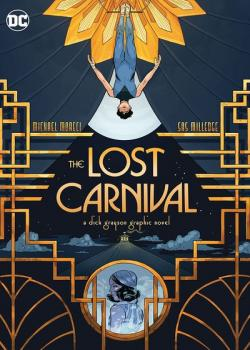 Lost Carnival: A Dick Grayson Graphic Novel (2020)