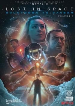 Lost In Space: Countdown To Danger (2019-)