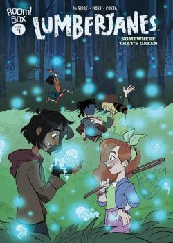 Lumberjanes: Somewhere That's Green (2019-)