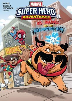 Marvel Super Hero Adventures: Ms. Marvel and the Teleporting Dog (2018)