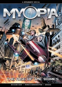 Myopia: The Rise Of The Domes (2018-)