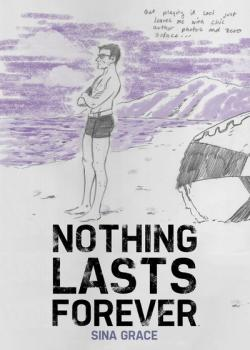Nothing Lasts Forever (2017)