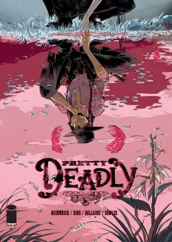 Pretty Deadly (2013-)