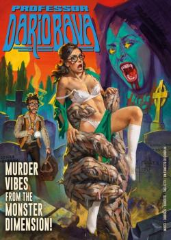 Professor Dario Bava: Murder Vibes From The Monster Dimension!