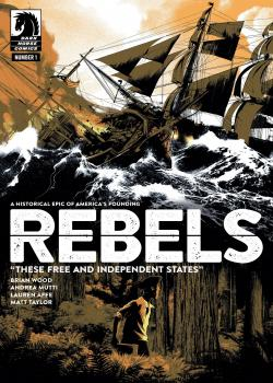 Rebels: These Free and Independent States (2017)