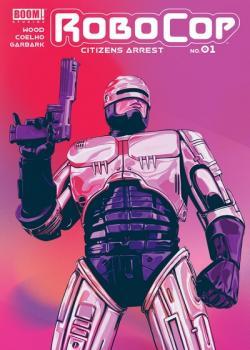 RoboCop: Citizens Arrest (2018-)