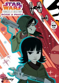 Star Wars Adventures: Forces of Destiny—Rose & Paige (2018)